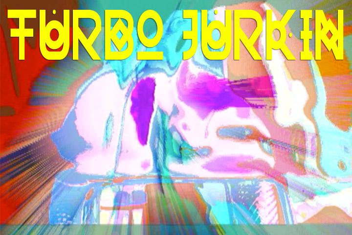 TurboJurkin.jpg
