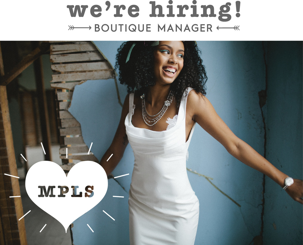 We're hiring a boutique manager for our Minneapolis store!