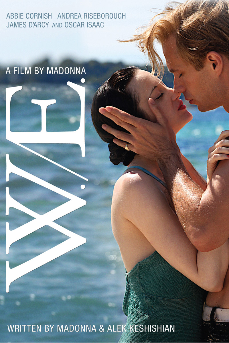 W.E. a film by Madonna.