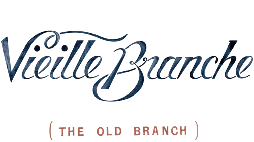 Vieille Branche ~ The Old Branch
