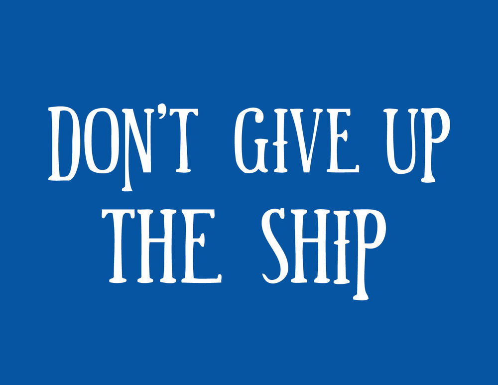 08_dont_give_up_the_ship.jpg