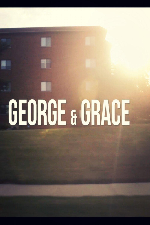 George & Grace(2017) - Judd Ehrlich