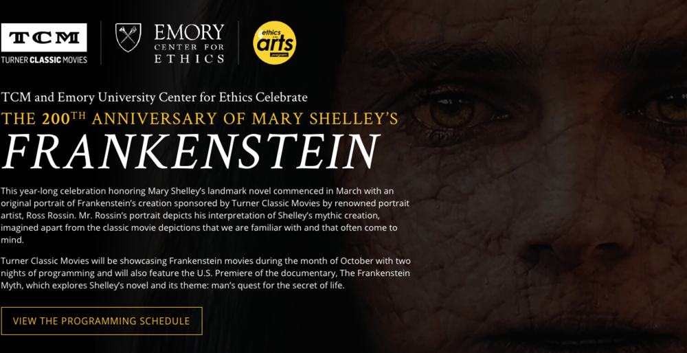 TCM and Emory University Center for Ethics CelebrateTHE  200 TH ANNIVERSARY OF MARY SHELLEY'S  FRANKENSTEIN