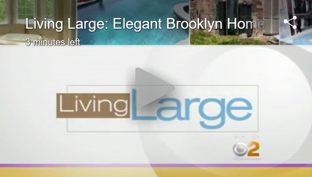 """Living Large: Elegant Brooklyn Home CBS2's Emily Smith Has The Tour"" By Emily Smith - August 30, 2016"