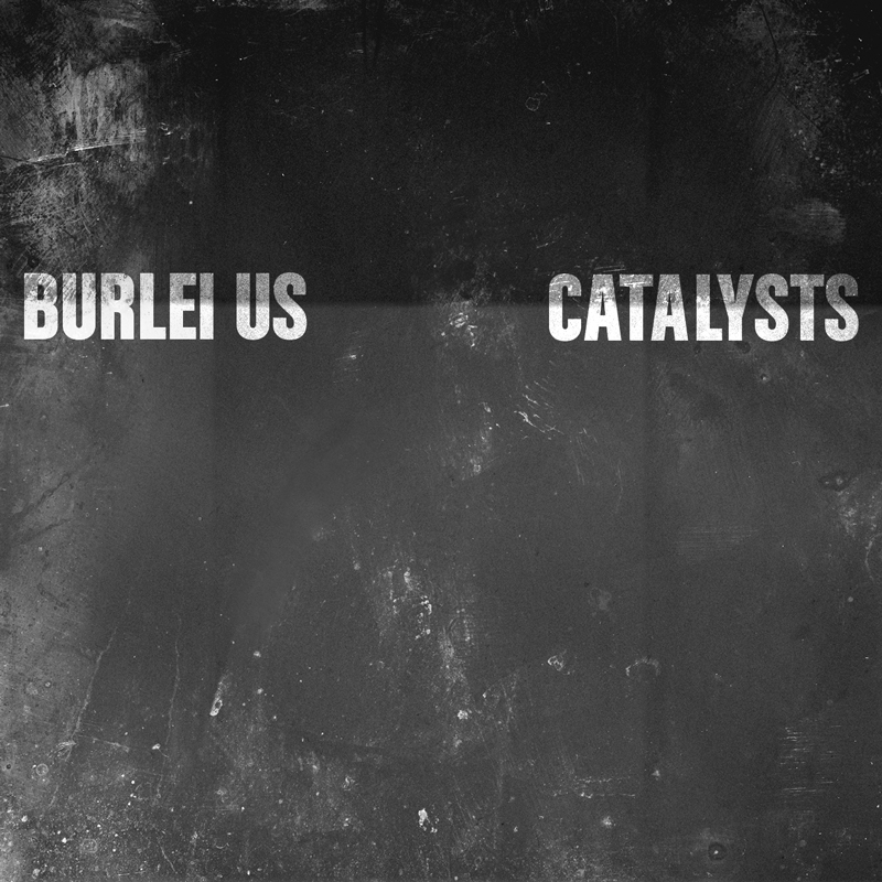 Burlei-Us-Catalysts-Cover-800px.jpg