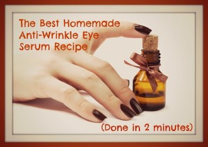 The Best Anti-Wrinkle Eye Serum Recipe by Natural Alternative Therapies