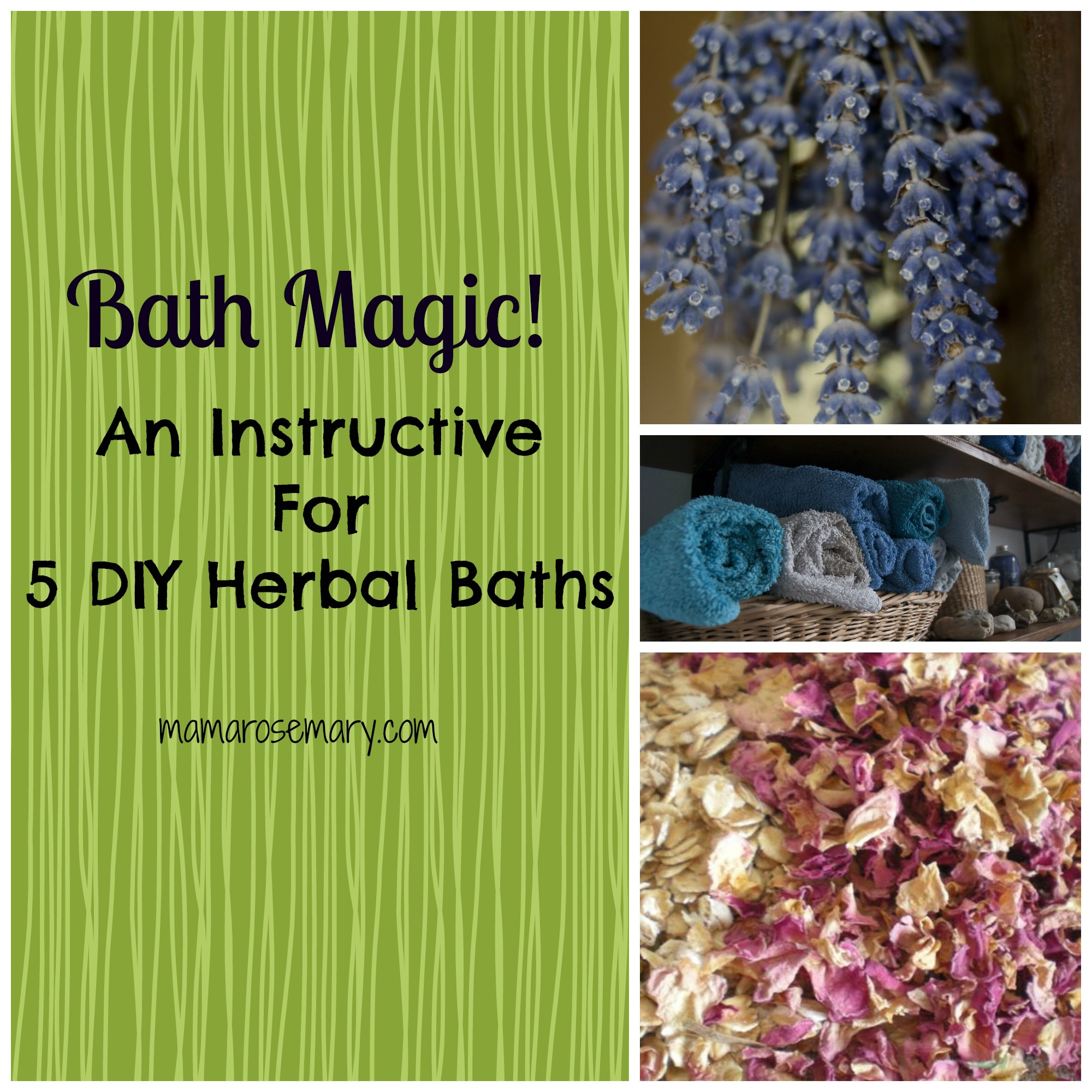 Bath Magic! An Instructive For 5 DIY Herbal Baths — Mama Rosemary
