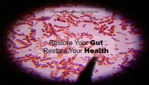 Restore Your Gut Health by Integrative Nutrition Therapies