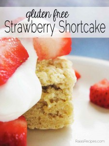 Gluten Free Strawberry Shortcake by Raia's Recipes