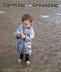 Earthing or Grounding by A Simple Natural Life