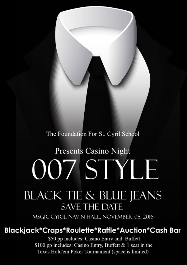 Click the above image for Ticket/Sponsorship purchases.                                                        ______________________                                      007- Casino Night Information:                            Event Coordinator:   Jacqueline Kimaz  - (818) 817.0915                                              events@TheFoundationForStCyrilSchool.org                                                ______________________