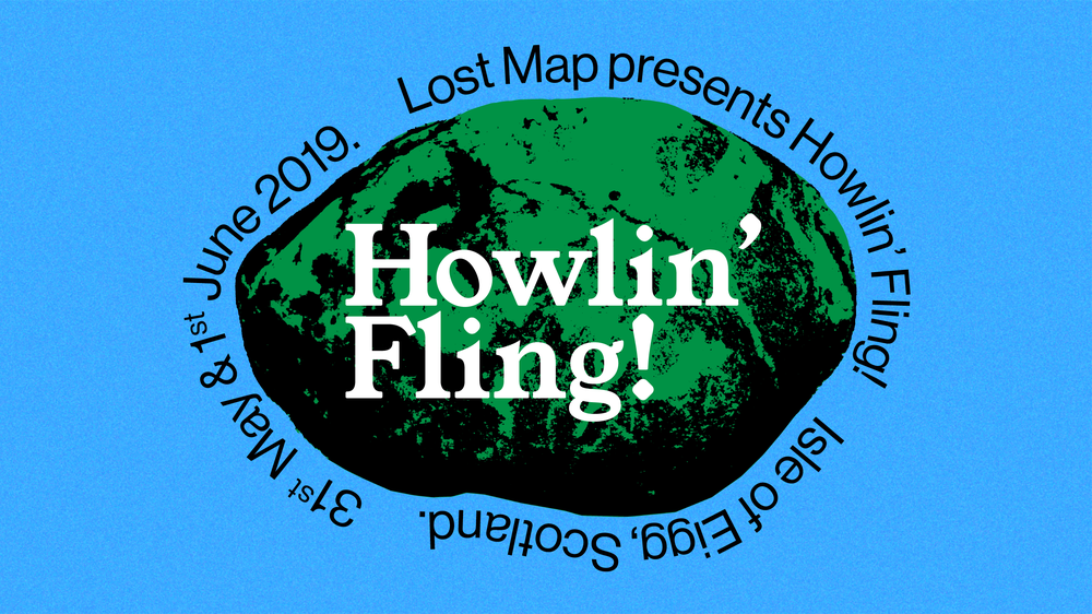 Howlin Fling 2019 Lost Map Records