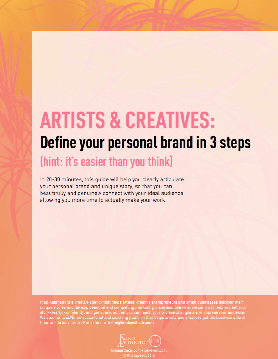 3e8715b3349 Get our free 30-minute branding guide, specifically for artists and creative  entrepreneurs here.