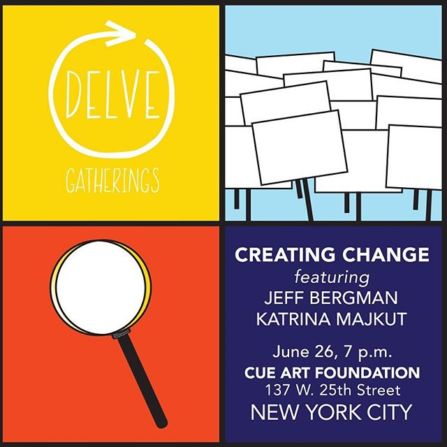 We are looking forward to our first DELVE event of 2018! Join us at CUE Art Foundation in NYC on June 26th from 7-9pm for artist talks, activated networking and discussion. Our featured guest speakers are Jeff Bergman and Katrina Majkut. ⠀ ⠀ DELVE Gatherings are rooted in the desire to build a strong, supportive community around art, artists and contemporary issues. The theme we will be exploring this year at each event is Creating Change. Quiet or loud, social practice to solo studio painting, emerging to established, an artist's voice is crucial to highlighting and synthesizing our human experience. We are interested in the critical eye and what it reveals, whether it's a subtle visual pun or a loud, public proclamation. Art that comes from personal experience or a sense of civil responsibility resonates strongly, and has the power to activate society and potentially reimagine its structure. Link in profile to sign up! ⠀ ⠀ #delveart #delvegatherings #creatingchange #activism #networkingforartists @cueart