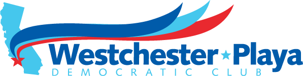 Westchester-Playa Democratic Club | Westchester, Playa del Rey, Playa Vista, Los Angeles, CA