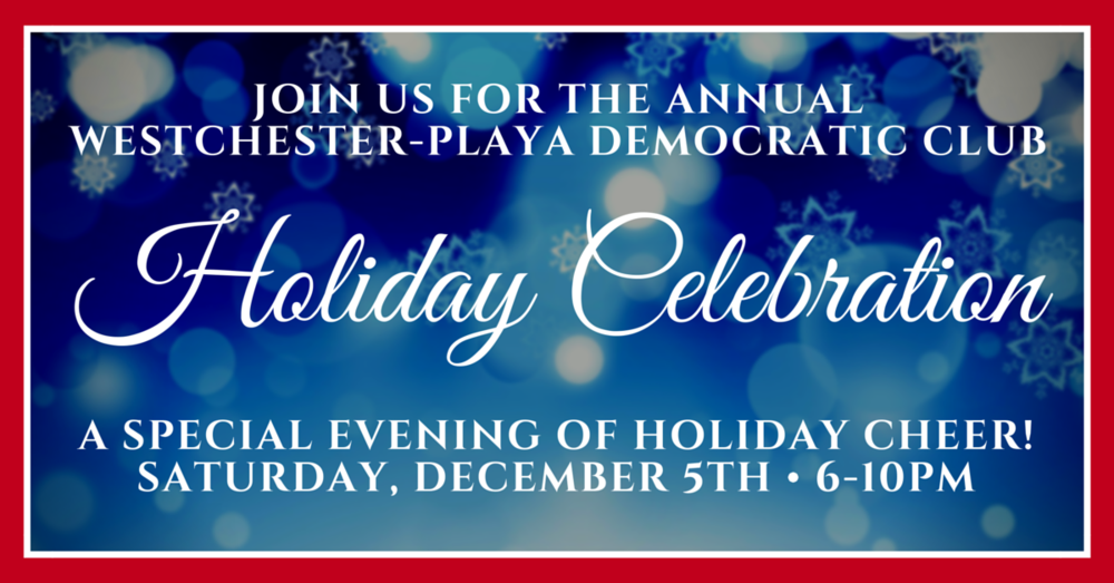 westchester playa democratic club 2015 holiday celebration