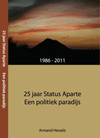 Boek: 25 jaar Status Aparte - een politiek paradijs