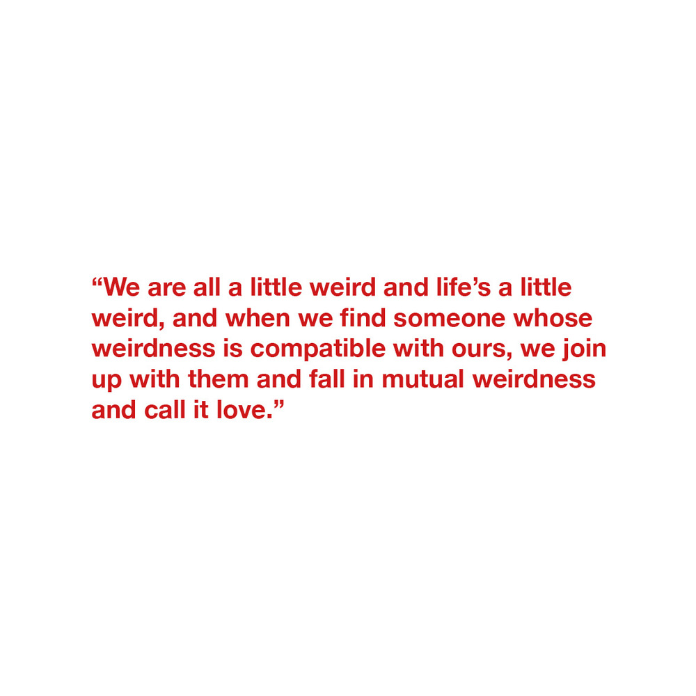A lovely quote I found that summed up our relationship.