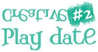 Creative Play Date #2