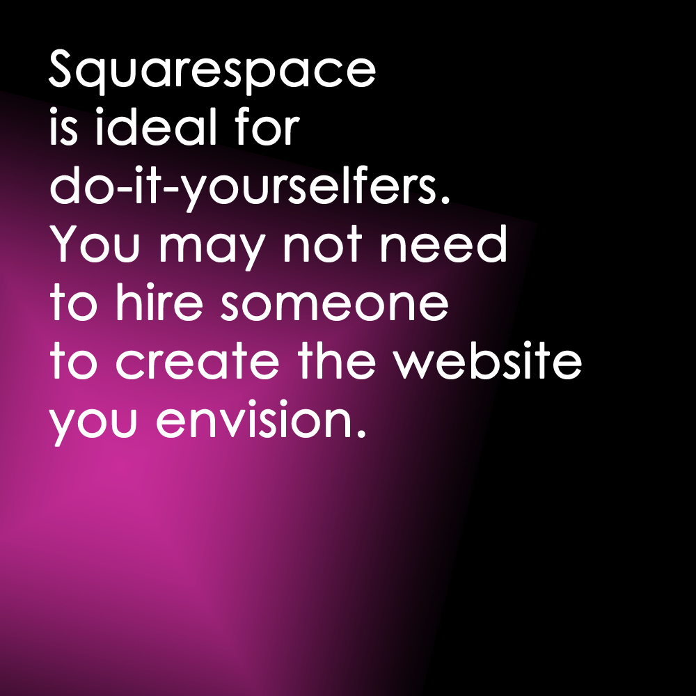 squarespace-is-ideal-for-the-do-it-yourself-person-needing-a-website-pink.png