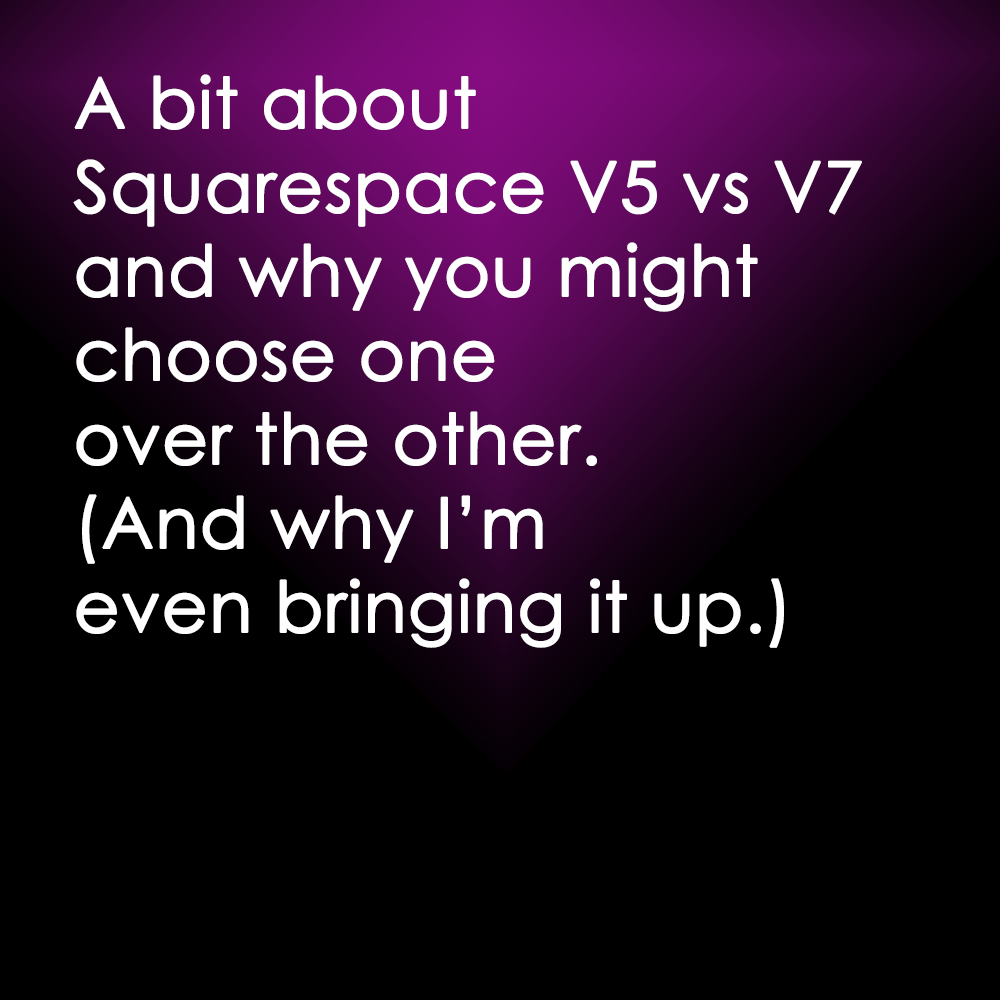 squarespace-version-5-vs-v7-and-my-work-with-clients-of-both-versions-purple.png