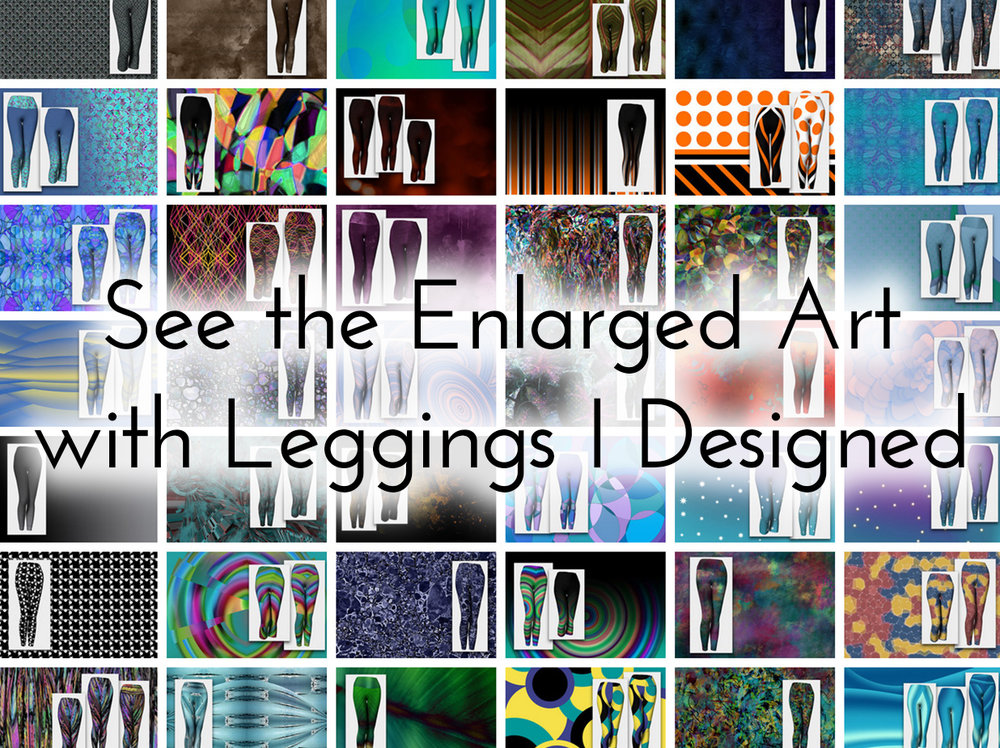 See Melody Watson's digital artwork enlarged with leggings I designed.