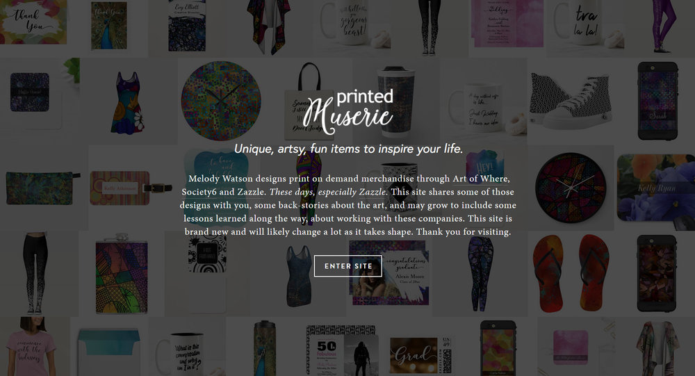 This is what the home page of my brand new website, printedmuserie.com, looks like. The interior pages are very, very different from this home page. Check it out!