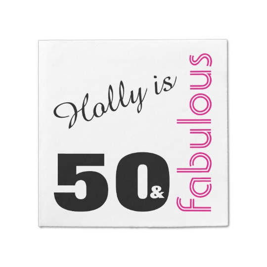 personalized_50_and_fabulous_themed_50th_birthday_napkin-designed-by-melody-watson.jpg