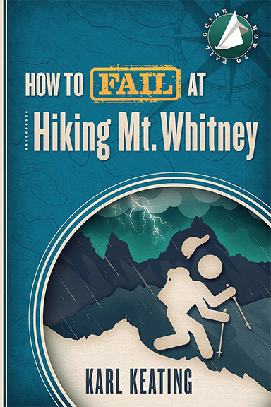 How-to-Fail-at-Hiking-Mt-Whitney.jpg