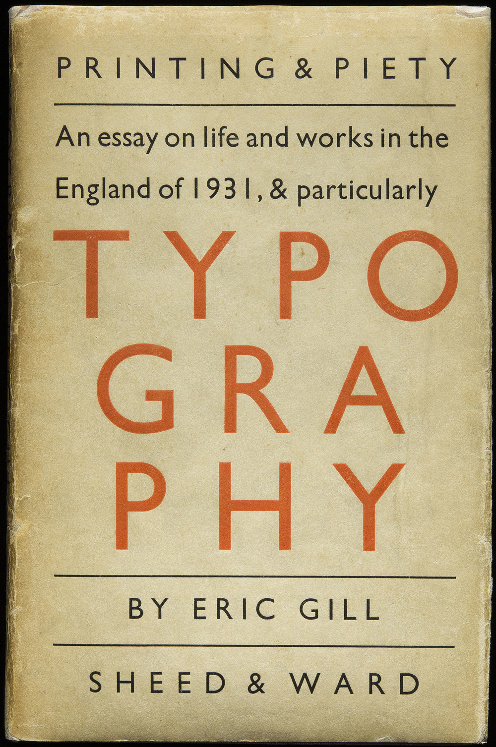 Eric Gill,  Typography , Sheed & Ward, London, 1931, 13 x 20.2 cm