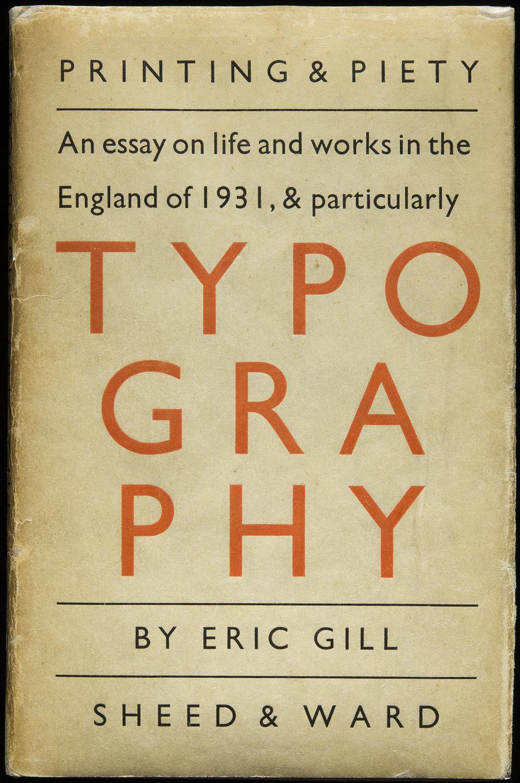 Eric Gill,  Typography , Sheed & Ward, London, 1931, 13 x 20.2 cm