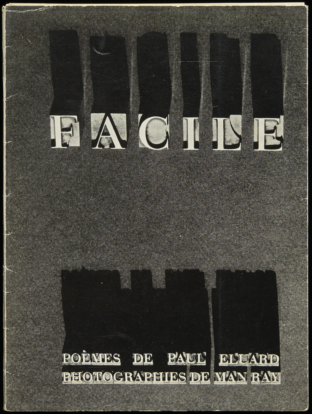 Man Ray,  Facile  by Paul Eluard, Editions GLM, Paris 1935, 18.3 x 24.5