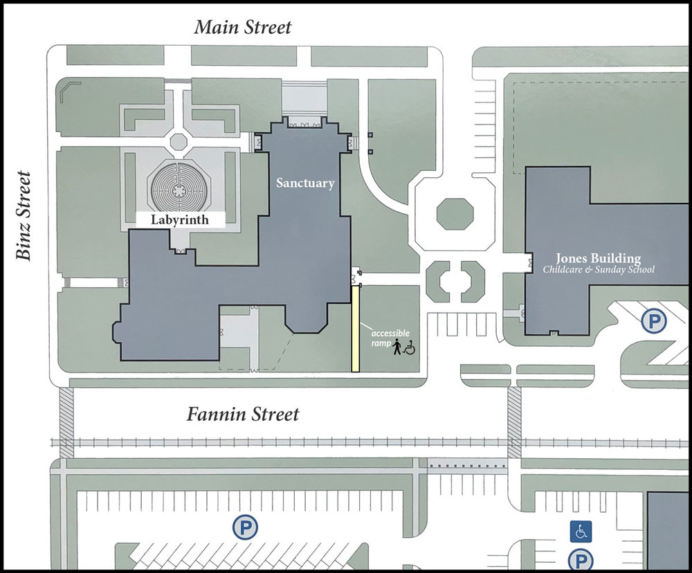 Click on map to enlarge.  Those with  mobility concerns  are invited to use the accessible ramp (highlighted in yellow) near Fannin Street and be seated in the Sanctuary.