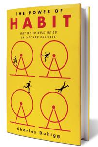 http://books.google.co.nz/books/about/The_Power_of_Habit.html?id=xQ1_z5_kj6sC&redir_esc=y