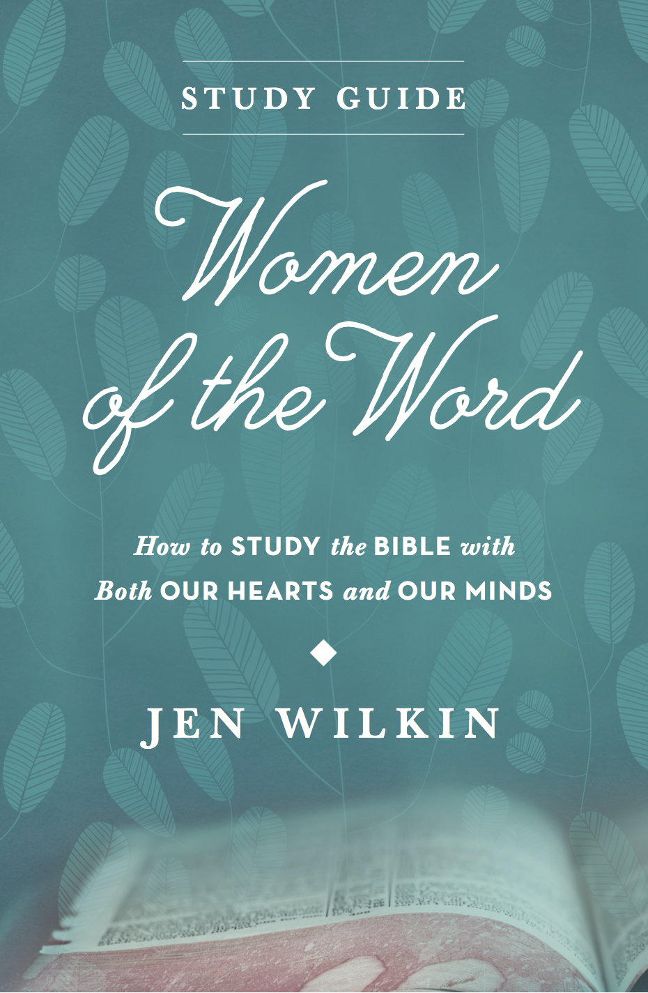 Women of The Word - Study Guide