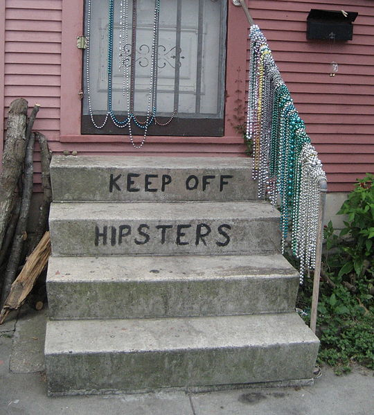 Hipsters: Why do people who are obviously hipsters, never want to admit that they are a hipster?