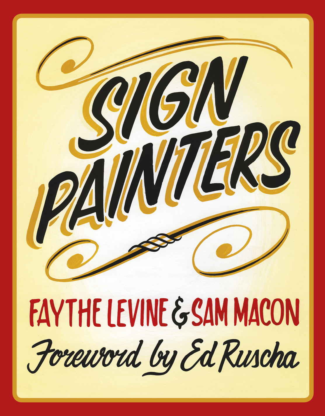"Sign Painters Book: Look for us in the new book ""Sign Painters"" published by Princeton Architectural Press due for release October 2012!"