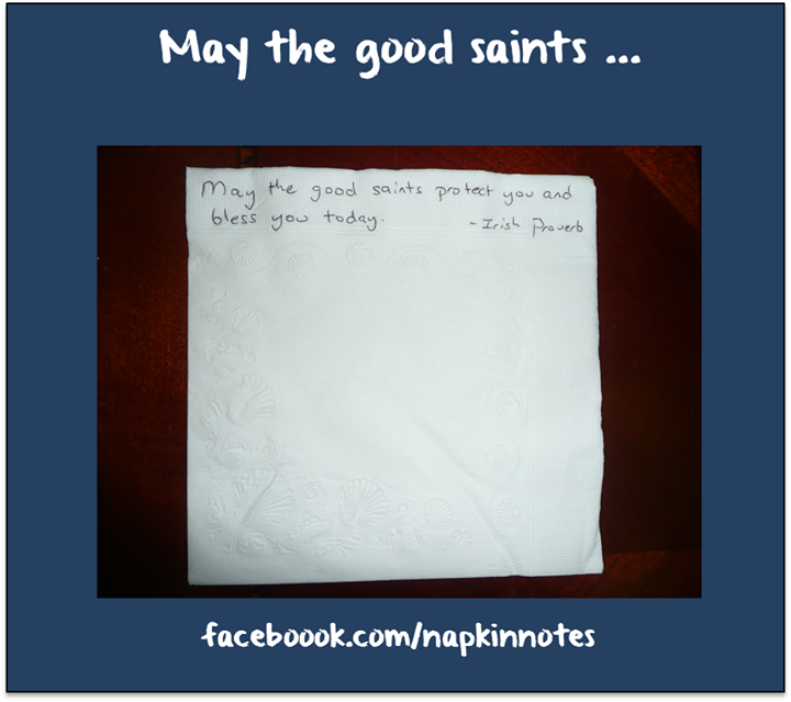 Napkin Note Classic: May the good saints…     Pack. Write. Connect.