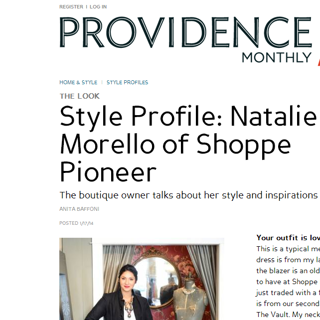 Providence Monthly talks about style and inspirations with us.  January, 2014