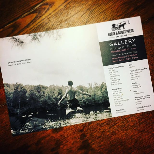 "Surprised and thrilled to be on the show card for the grand opening of the new location for Dave Wofford's Horse and Buggy Press. Especially considering the lineup of other artists that Dave calls ""killer diller"". Hope y'all will consider coming out for the big kickoff."