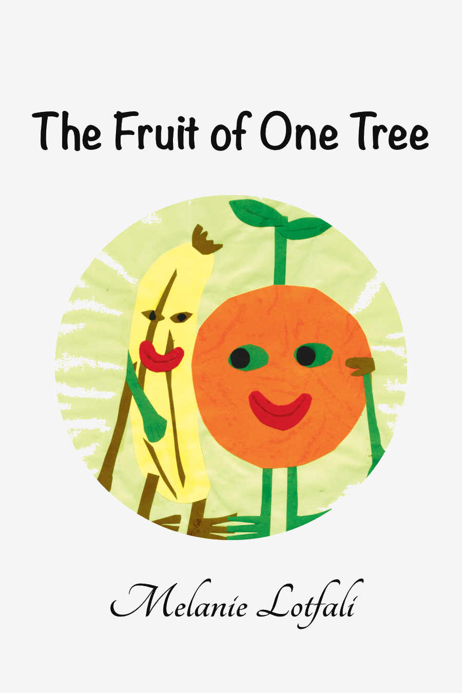 The Fruit of One Tree