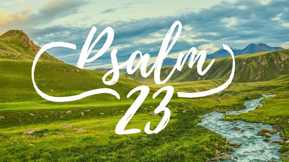 2017-04-25 Slide Psalm 23-01.jpg