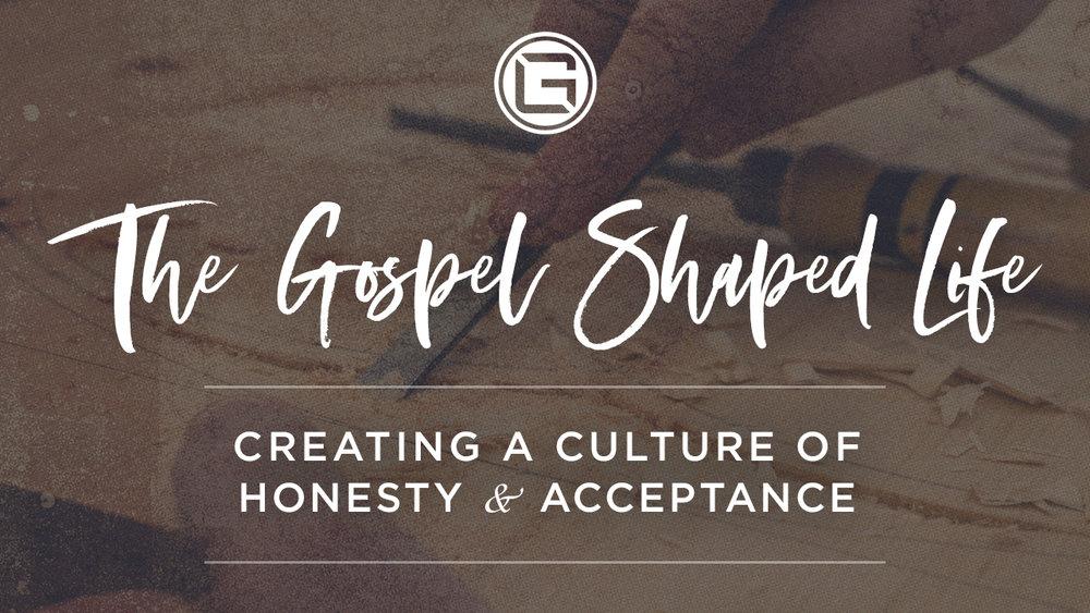 080518 Week 3_Gospel Shaped Life_HONESTY (1280x720).jpg