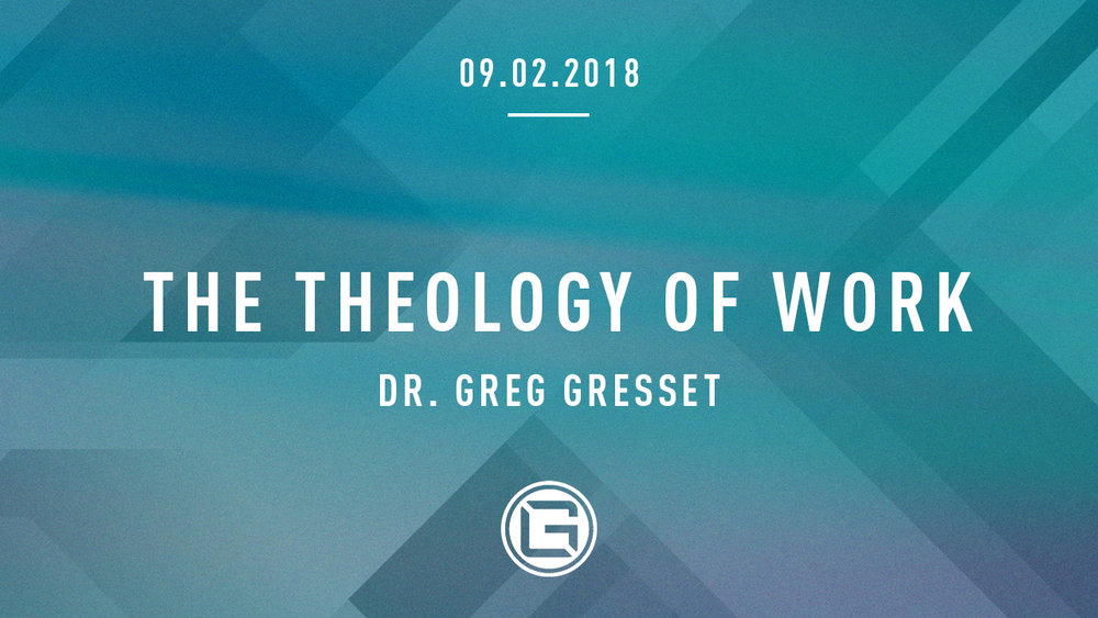 090218 The Theology of Work_Greg Gresset (1280x720).jpg