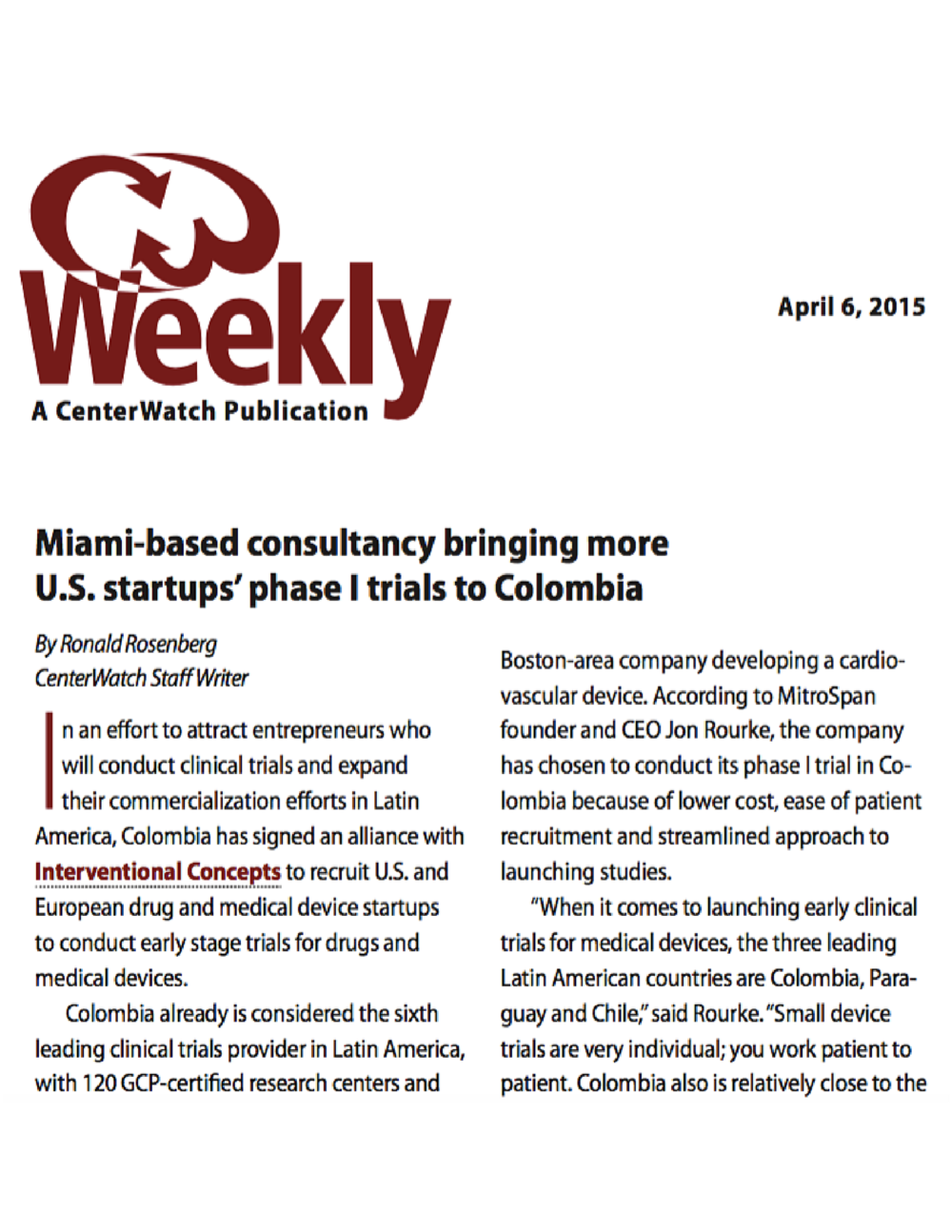 Read CenterWatch Weekly's article on our work in Colombia: Miami-based consultancy bringing more U.S. startups' phase I trials to Colombia