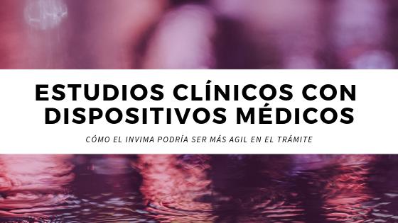 bioaccess.™ desarrollo clínico de dispositivos médicos en Colombia   Ensayos o Estudios de Investigación Clínica   CRO en Colombia