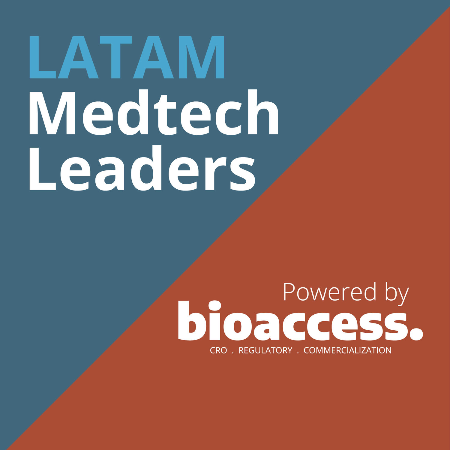 LATAM Medtech Leaders Podcast (supported by Med Device Online)