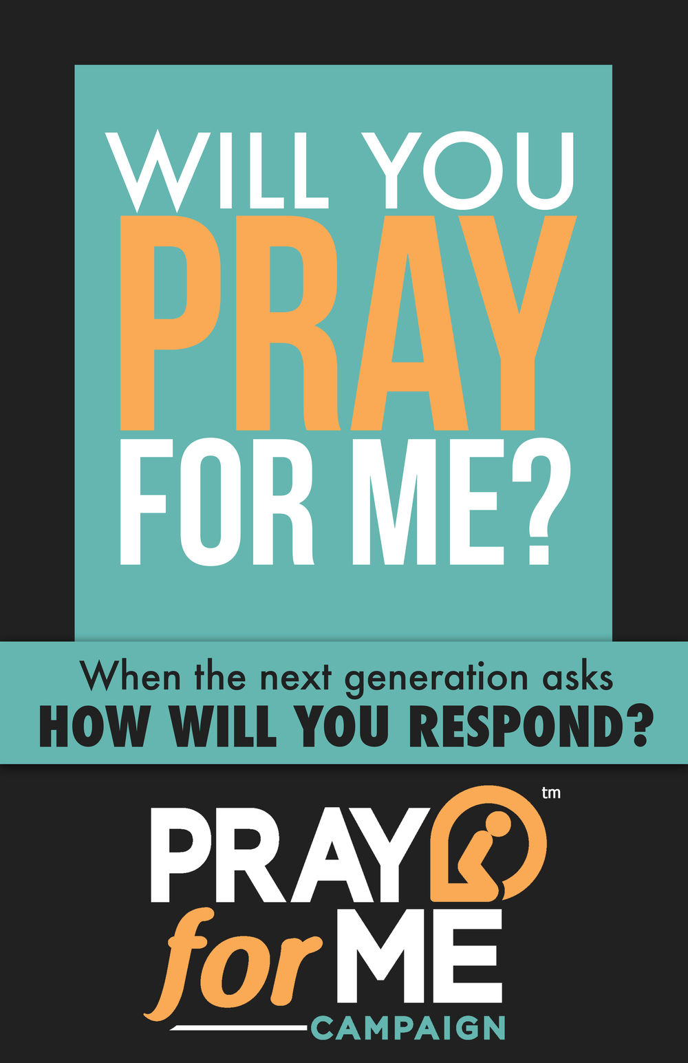 """Will You Pray For Me?"" Poster"