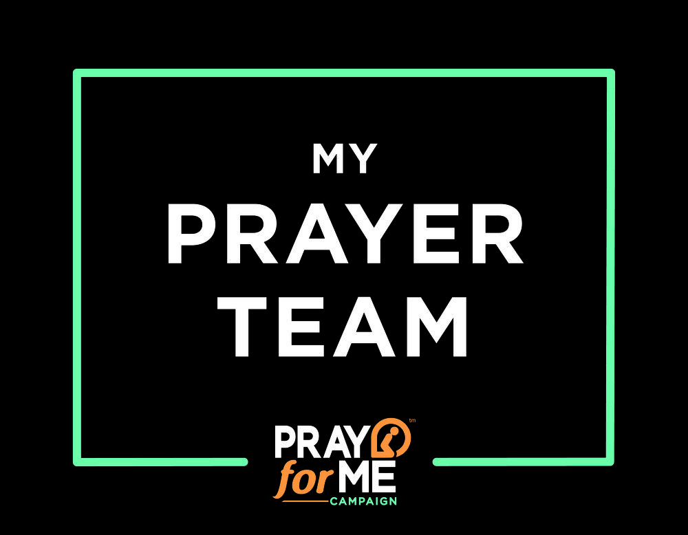 """My Prayer Team"" Sign"
