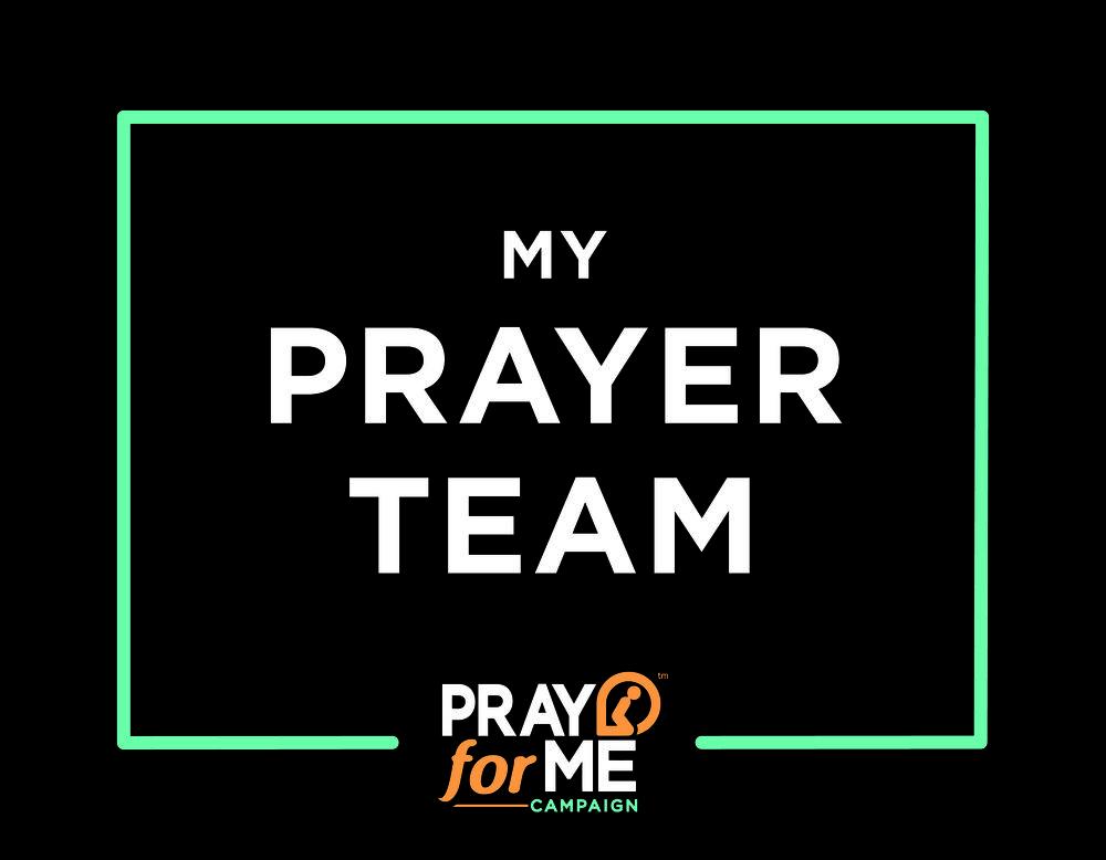 """My Prayer Team"" Sign"